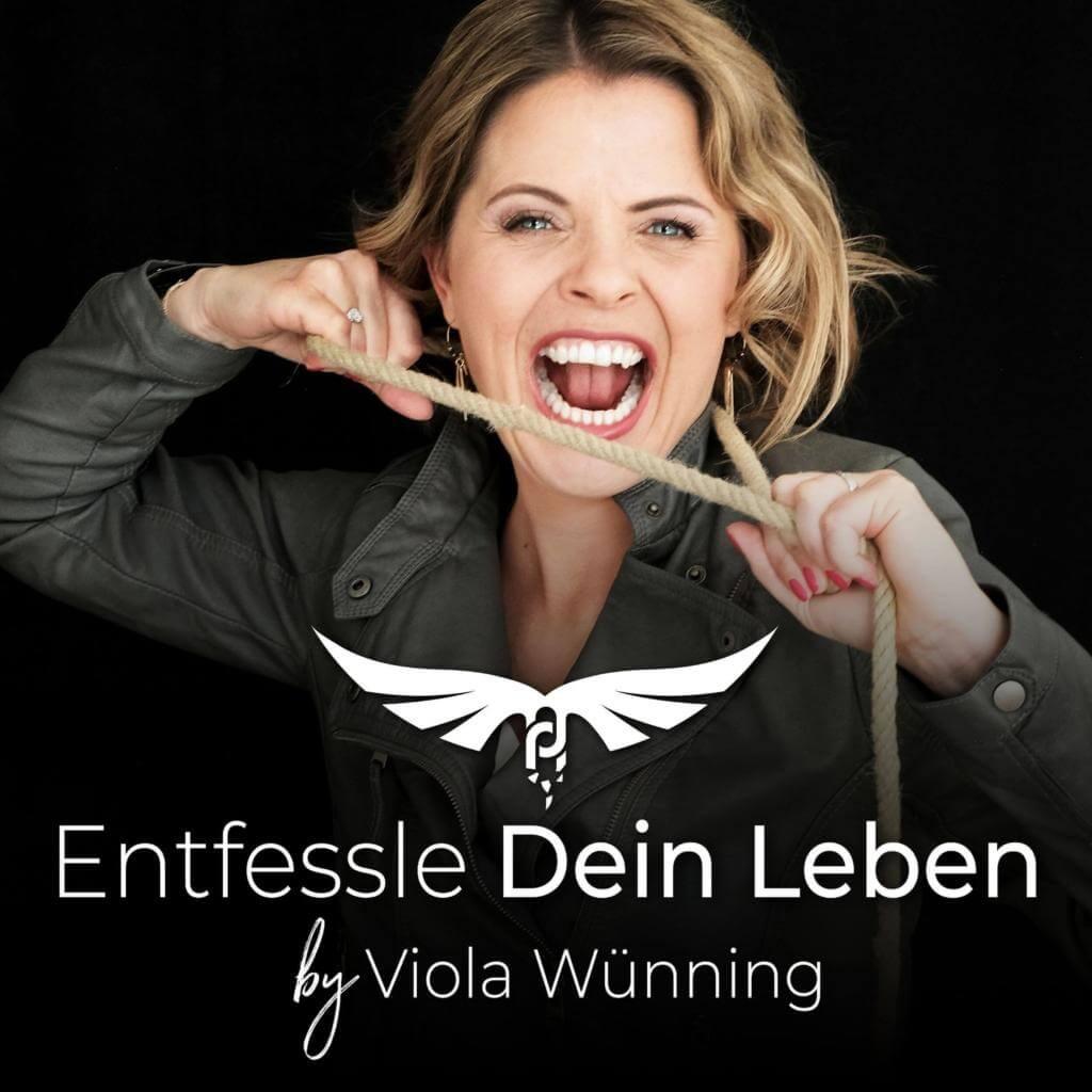 Viola Wünning - Entfessle dein Leben