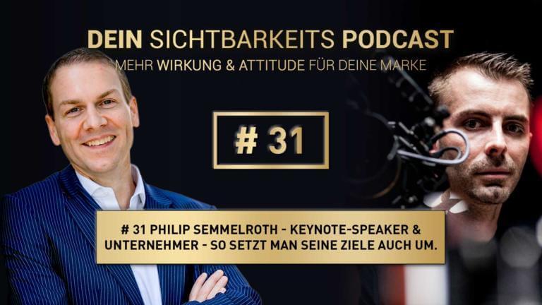 Philip Semmelroth - Keynote-Speaker | So setzt man seine Ziele auch um.