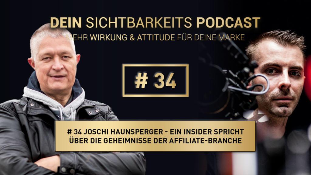 Joschi Haunsperger - Ein Insider über die Geheimnisse der Affiliates