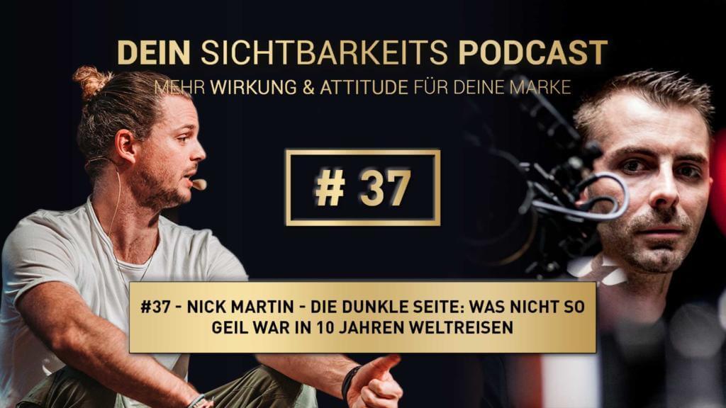 Nick Martin - Die dunkle Seite: Was nicht so geil war in 10 Jahren Weltreisen